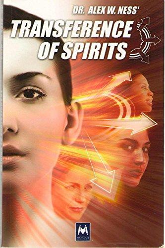 Transference of Spirits: Alex W. Ness