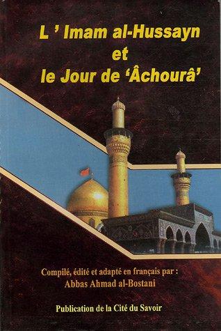 9782922223170: L'Imam al-Hussayn et le Jour de