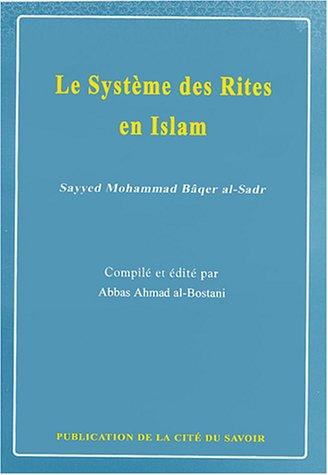 9782922223187: Le Système des Rites en Islam