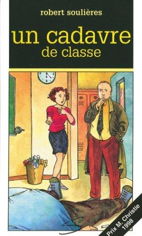 un cadavre de classe (2922225011) by Robert Soulières