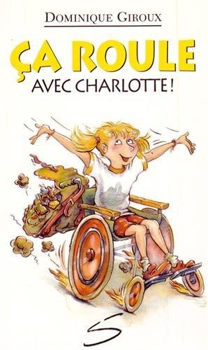 CA ROULE AVEC CHARLOTTE: GIROUX DOMINIQUE