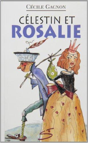 Célestin et Rosalie - Nº 35: Gagnon, Cecile