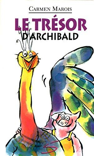 TRESOR D ARCHIBALD -LE-: MAROIS CARMEN