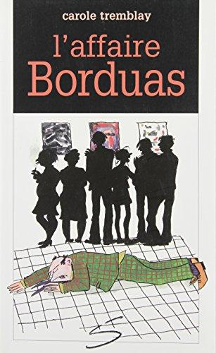 AFFAIRE BORDUAS -L-: TREMBLAY CAROLE
