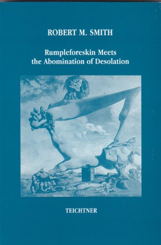9782922243109: Rumpleforeskin Meets the Abomination of Desolation