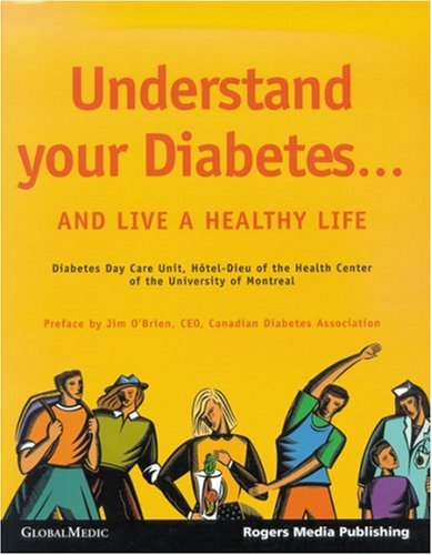 Understand Your Diabetes. and Live a Healthy Life: Robert G. Josse