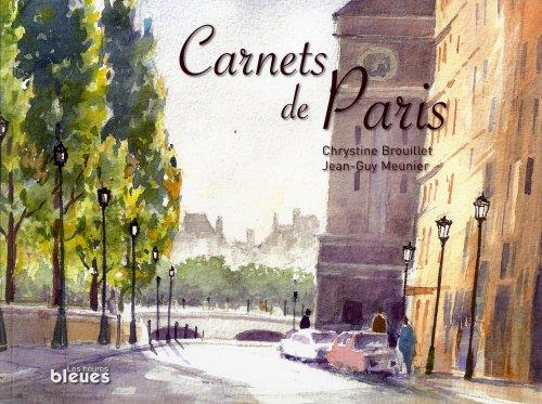 Carnets de Paris: Brouillet, Chrystine