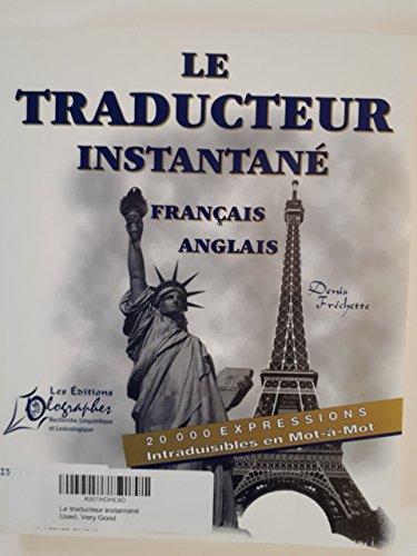 9782922299014: Le traducteur instantané