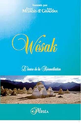 WESAK L HEURE DE LA RECONCILIATION: MEUROIS GIVAUDAN