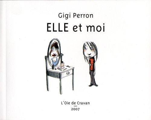 Elle et moi: Perron, Gigi