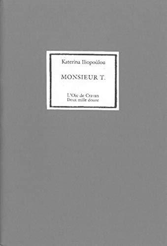 MONSIEUR T: ILIOPOULOU KATERINA
