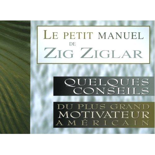 9782922405026: Le petit manuel de Zig Ziglar
