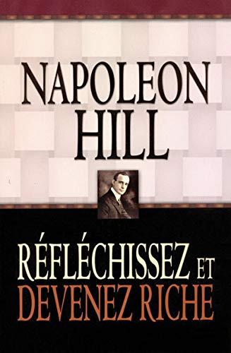 9782922405309: Reflechissez Et Devenez Riche - Napoleon Hill