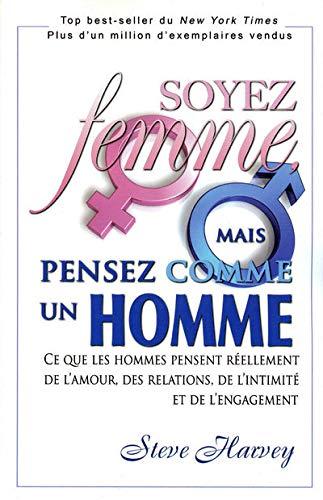 9782922405651: SOYEZ FEMME, MAIS PENSEZ COMME UN HOMME