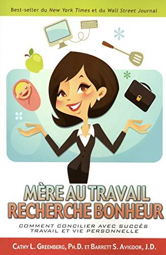 9782922405750: MERE AU TRAVAIL RECHERCHE BONHEUR