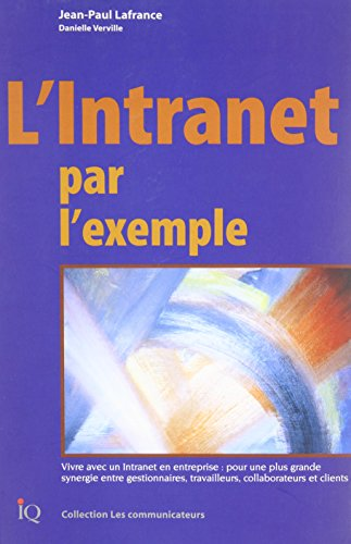 l'intranet par l'exemple: Lafrance, Jean-Paul