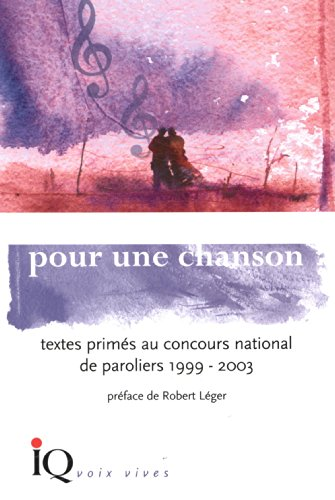 9782922417487: Pour une Chanson Textes Prim Es au Concours National de Paroliers