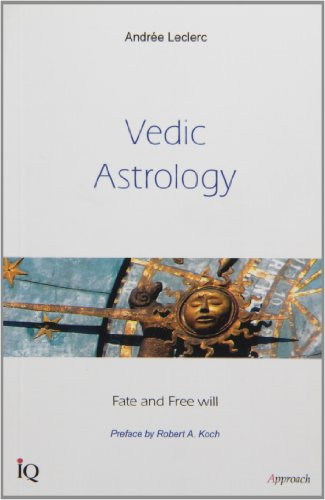 9782922417654: VEDIC ASTROLOGY: Fate and Free Will