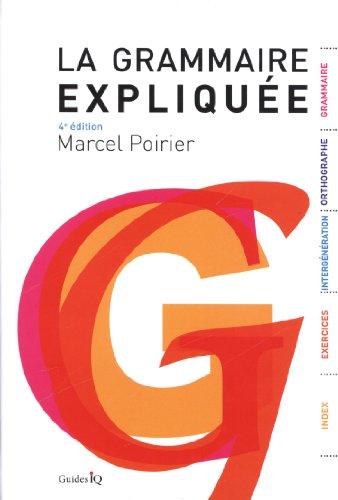 9782922417951: La Grammaire Expliquee 4e ed.