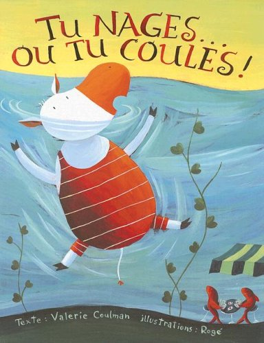 9782922435047: Tu nages...ou tu coules! (French Edition)