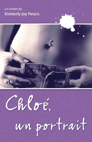 9782922435108: Chloe, un portrait (French Edition)