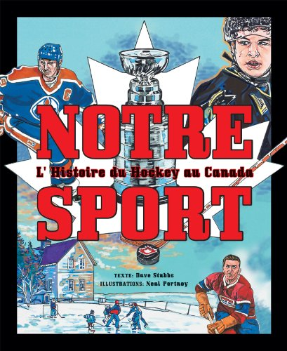 9782922435115: Notre Sport: L'histoire du hockey au Canada (French Edition)