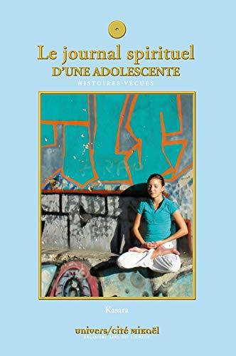 Journal spirituel d'une adolescente (le): Kasara