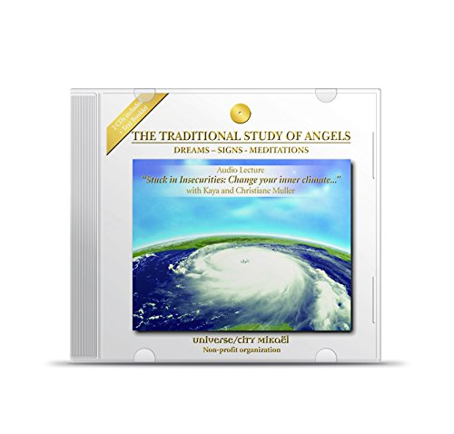9782922467260: Stuck in Insecurities: Change your Inner Climate with The Traditional Study of Angels - Angelology