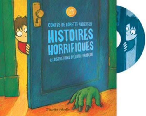 9782922528527: Histoires horrifiques (1CD audio) (French Edition)