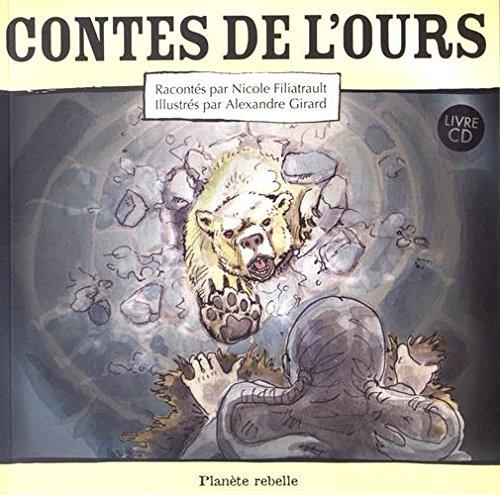 CONTES DE L OURS AVEC CD: FILIATRAULT NICOLE