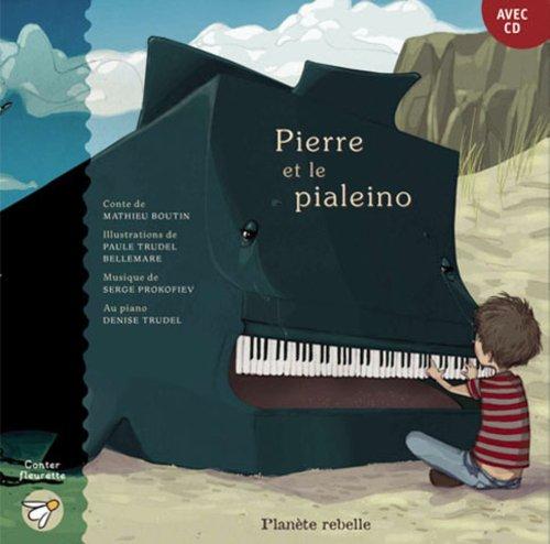 Pierre et le pialeino: Boutin, Mathieu