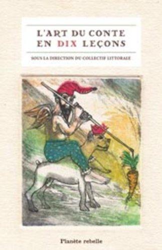 9782922528756: L'art du conte en dix leçons (French Edition)