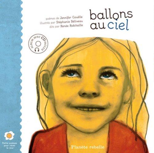 9782922528800: Ballons au ciel album CD inclus (Petits poèmes pour rêver le jour)
