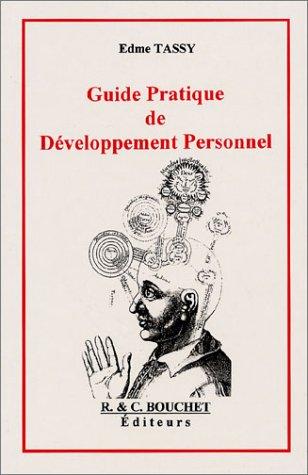 9782922566444: Guide pratique de développement personnel