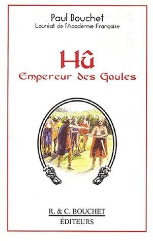 9782922566567: Hû. Empereur des Gaules