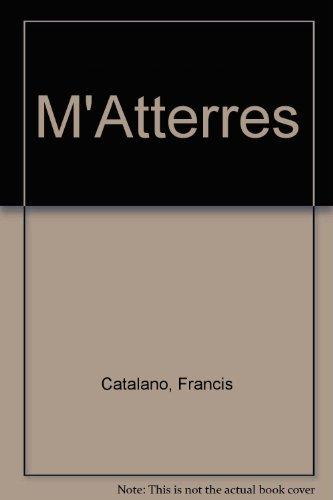 M'Atterres: Francis Catalano