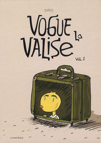 Vogue la valise, volume 1: Siris