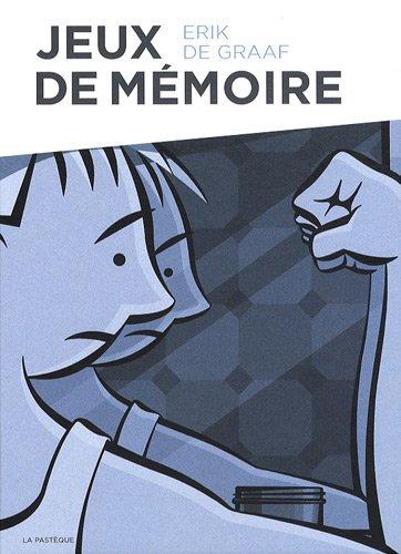 Jeux de mémoire: De Graaf/Erik