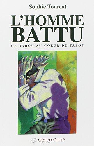 9782922598049: L'homme battu : Un tabou au coeur du tabou