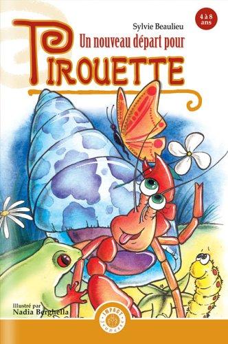 9782922762044: Nouveau Depart pour Pirouette