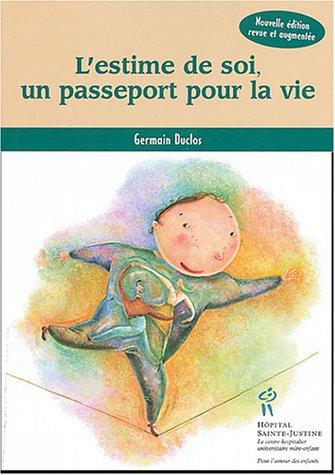 9782922770872: L'estime de soi, un passeport pour la vie