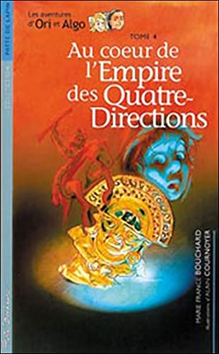 EMPIRE DES QUATRE DIRECTIONS -L- T4: BOUCHARD MARIE FRANC