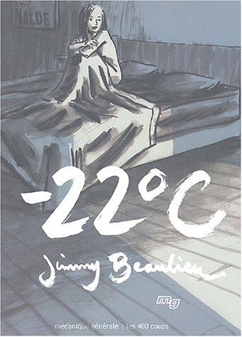 9782922827118: Moins vingt-deux degrés Celsius (-22° C) (French Edition)