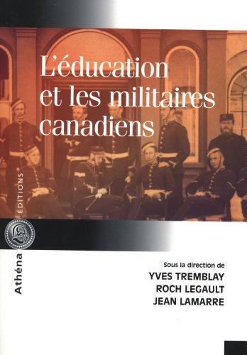 L'Education et les Militaires Canadiens: Collectif