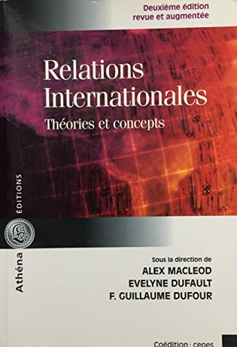 9782922865271: Relations internationales : Th�ories et concepts