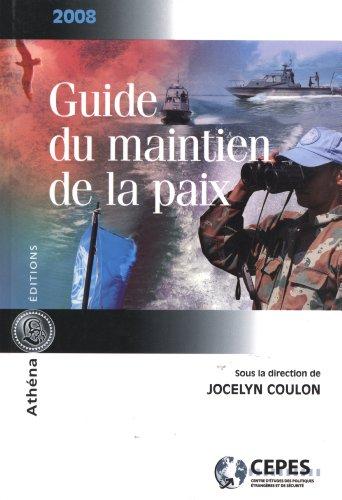 guide du maintien de la paix 2008: Coulon,Jocelyn
