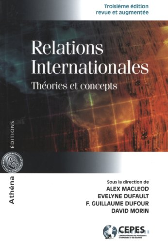 9782922865646: Relations internationales : Th�ories et concepts