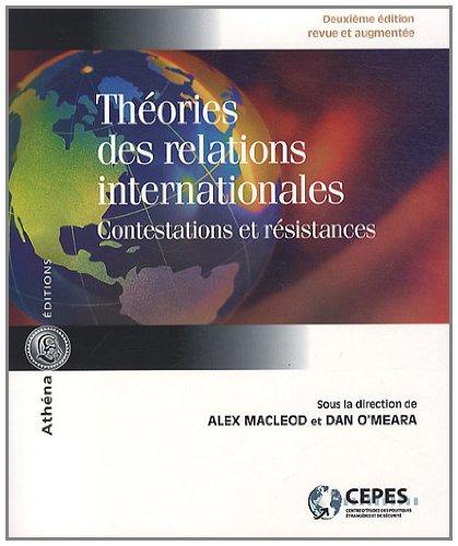 th?ories des relations internationales ; contestations et: Alex MacLeod