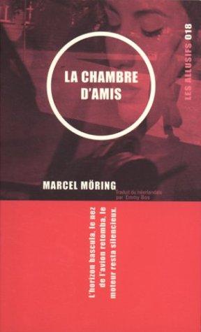 9782922868197: La Chambre d'amis