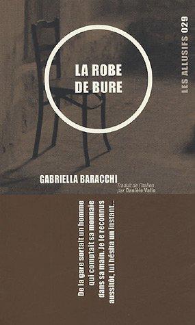 ROBE DE BURE (LA) 29: BARACCHI GABRIELLA